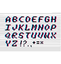 glitch alphabet vector image