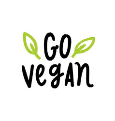 go vegan lettering vector image vector image