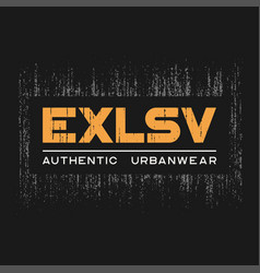 Exlsv t-shirt and apparel design with grunge vector