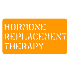 Hormone replacement sign vector