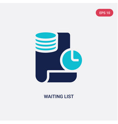 Two color waiting list icon from e-commerce and vector
