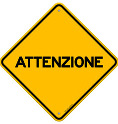 Yellow and black attenzione sign vector image