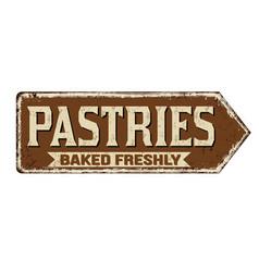 pastries vintage rusty metal sign vector image