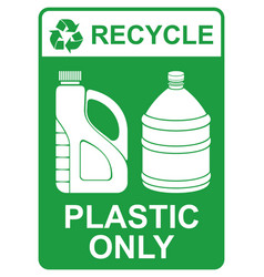 recycle sign - plastic only vector image