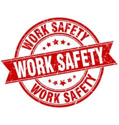 Work safety round grunge ribbon stamp vector