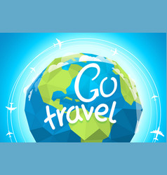 go travel with earth and airplanes vector image