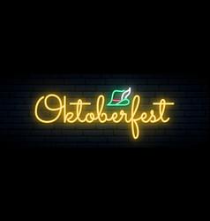 oktoberfest neon signboard light bright lettering vector image