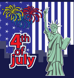 statue liberty 4th july american independence vector image