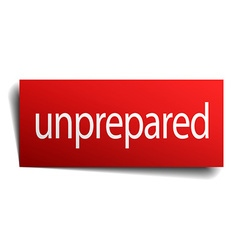 unprepared red paper sign on white background vector image