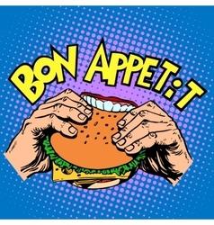 Bon appetit burger sandwich is delicious fast food vector