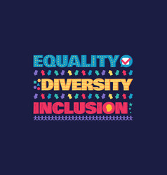 Diversity banner or flyer with lettering equality vector
