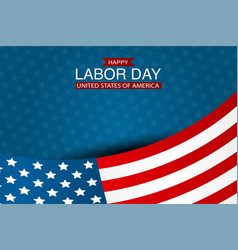 happy labor day with usa flag vector image