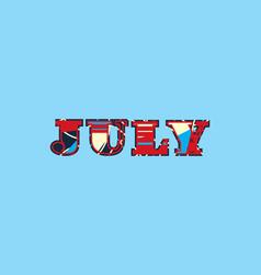 July concept word art vector
