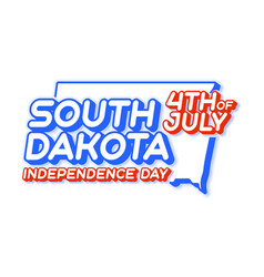 south dakota state 4th july independence day vector image