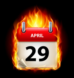twenty-ninth april in calendar burning icon on vector image