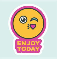 Enjoy your day creative sticker flat design vector