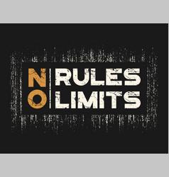 no rules no limits t-shirt and apparel design vector image