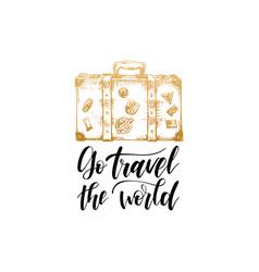 Go travel world hand lettering poster vector