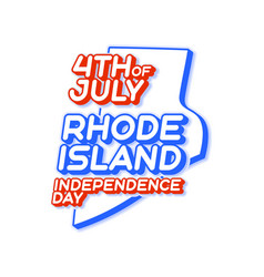 rhode island state 4th july independence day vector image