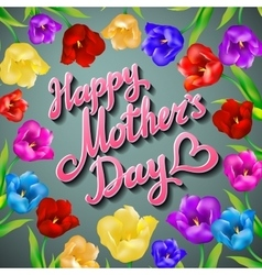 Happy Mothers Typographical Background With Bunch vector image