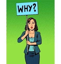 businesswoman policy protest with a poster why vector image
