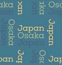 Osaka japan seamless pattern vector