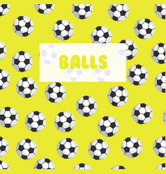 Seamless football patternsoccer balls on a bright vector
