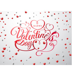 happy valentine s day font composition with red vector image vector image