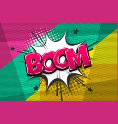boom comic text speech bubble pop art style vector image