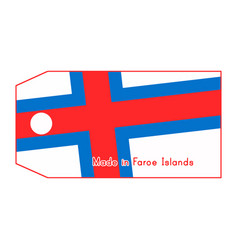 Faroe islands flag on price tag with word made in vector