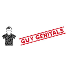 Guy mosaic and grunge guy genitals stamp seal with vector