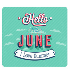 hello june typographic design vector image