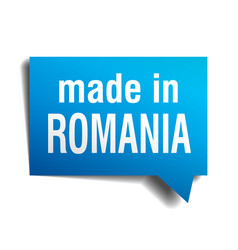 Made in romania blue 3d realistic speech bubble vector