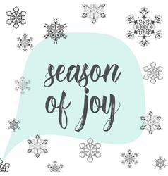 Christmas calligraphy season of joy hand drawn vector