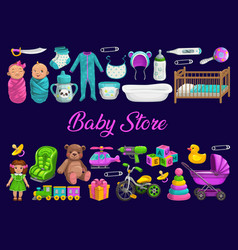 Baby store toys shop newborn kids gifts and care vector