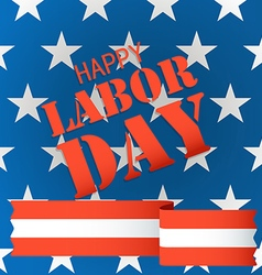 celebration of the labor day greeting card vector image