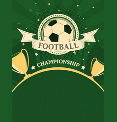 football championship poster sport background in vector image
