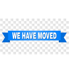 Blue stripe with we have moved title vector