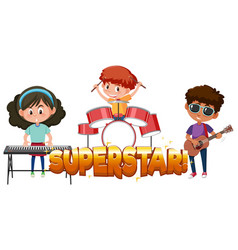 Font design for word superstar with kids in the vector