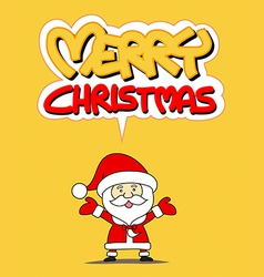 Funny Santa claus and Merry Christmas vector image