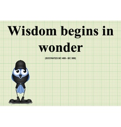 Wisdom begins in wonder vector