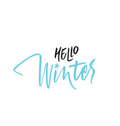 written hello winter lettering vector image