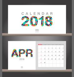 april 2018 calendar desk calendar modern design vector image