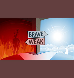 Brave and weak and road to heaven or hell concept vector
