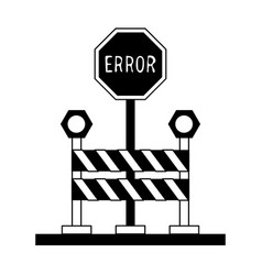 Error traffic sign with roadblock icon image vector