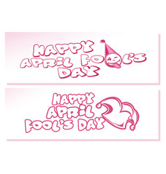 Happy april fools day set banners for april first vector