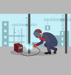 man welds steel construction by welding machine vector image