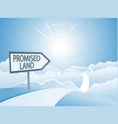 Promised land sign and road vector