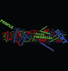the effects of consumer debt text background word vector image vector image
