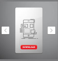 Drag mobile design ui ux line icon in carousal vector